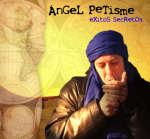 NUEVO DISCO DE ANGEL PETISME
