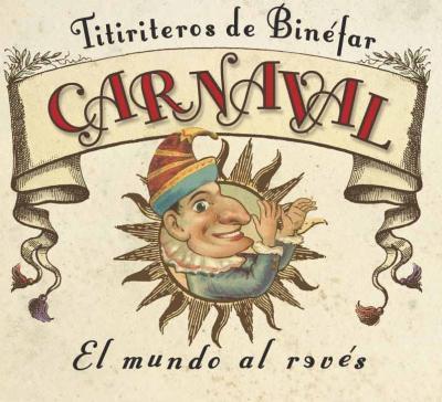 CARNAVAL, EL MUNDO AL REVES
