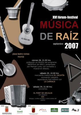 FESTIVAL DE MUSICA DE RAIZ 2007 EN MURCIA