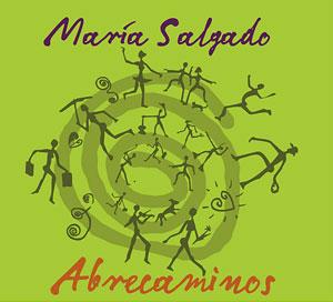 MARIA SALGADO - ABRECAMINOS -